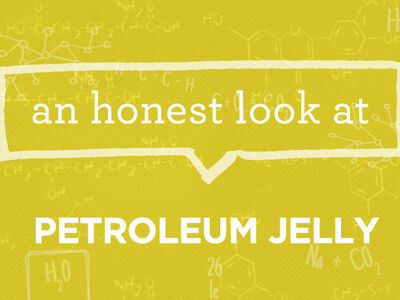 What is Petroleum Jelly?